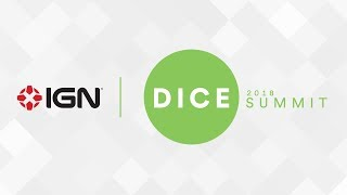 2018 DICE Summit: February 21, 2018