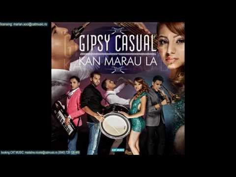 Gipsy Casual - Kan marau la (Official Single)