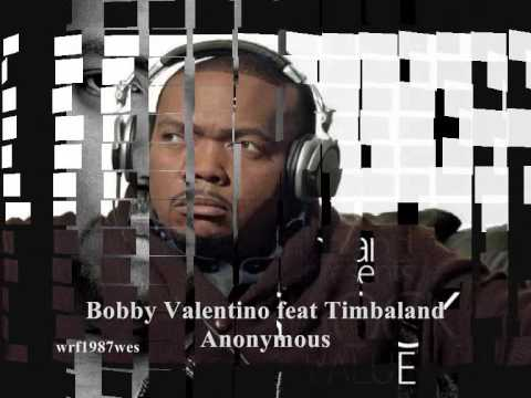 Bobby Valentino feat. Timbaland- Anonymous