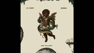 Drip too hard by Lil Baby x Gunna [1 hour loop]