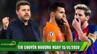 TIN CHUYỂN NHƯỢNG 15/1: MU đàm phán Pochettino thay Solskjaer, Messi yêu cầu Barca mua Aguero?
