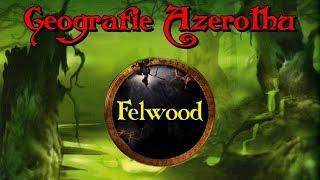 Geografie Azerothu - Felwood [Cz/Sk] #19