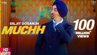 Muchh – Diljit Dosanjh