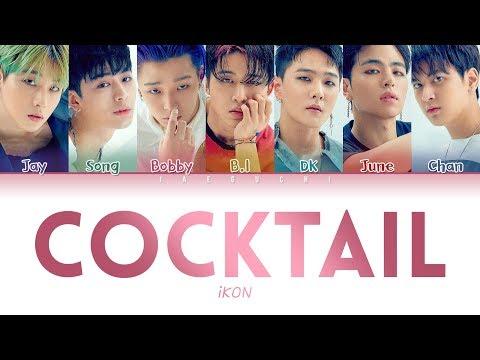iKON (아이콘) – 'COCKTAIL (칵테일)' LYRICS (Color Coded Eng/Rom/Han/가사)
