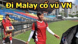 Thử Thách Bóng Đá đi Malaysia xem Công Phượng Quang Hải Phan Văn Đức và ĐT Việt Nam AFF CUP 2018