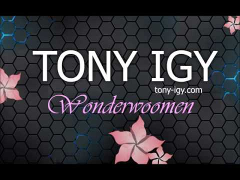 Tony Igy - Wonderwoomen 2011