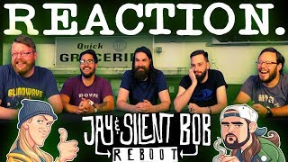 Jay and Silent Bob Reboot - Official Red Band Trailer REACTION!!