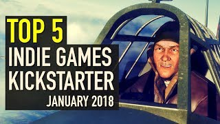 Top 5 Indie Games on Kickstarter - January 2018