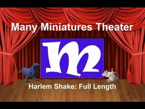 Harlem Shake (Full Length) | Many Miniatures Theater