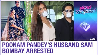 Actress Poonam Pandey gets husband arrested during honeymo..
