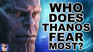 Who Does Thanos Fear Most? | Avengers Theory