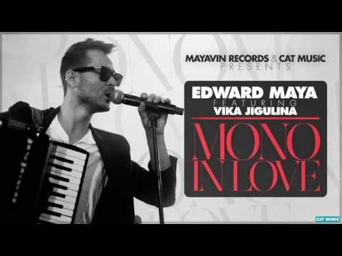 Edward Maya feat. Vika Jigulina - Mono in love (Official Single)