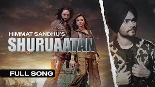 SHURUAATAN – Himmat Sandhu (Ucha Pind)