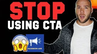 Why Call-to-Action (CTA) Buttons Are a Terrible Idea - Facebook Advertising Tips