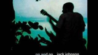 Jack Johnson - Times like these