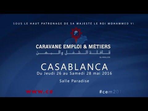 Caravane Emploi et Métiers 2016, spot publicitaire salon emploi Casablanca