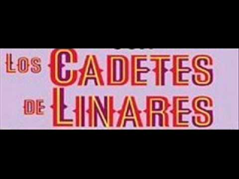 Los Cadetes de Linares-Ya pardiando