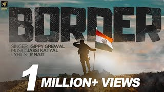 Border Gippy Grewal Ft Jassi Katyal
