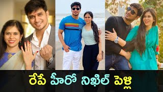 Hero Nikhil getting married tomorrow in a private villa..