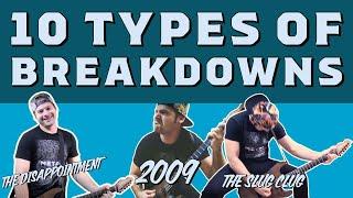 10 types of breakdowns