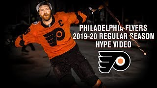 Philadelphia Flyers 2019-20 Regular Season Hype Video