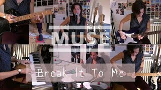 Muse - Break It To Me   One Girl Band Rock Cover