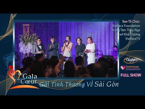 Le Gala Du Coeur - Gửi Tình Thương Về Sài Gòn (Full Program)