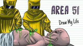 THE SECRETS OF AREA 51   Draw My Life