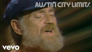 Willie Nelson - Funny How Time Slips Away (Live From Austin City Limits, 1979)