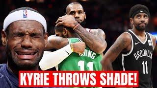 Kyrie Irving Throws MAJOR Shade At Lebron, Then Backs Down Like A Beta   NBA Drama