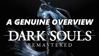 A Genuine Overview of Dark Souls Remastered