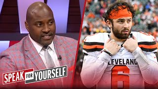 Baker Mayfield won't finish the season if he struggles, talks Cam — Wiley | NFL | SPEAK FOR YOURSELF