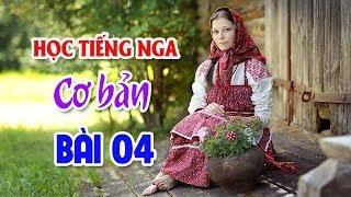 Bài 04: 5 câu cửa miệng | Học Tiếng Nga cơ bản