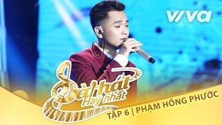 """""""Cha Già Rồi Đúng Không?"""" - Phạm Hồng Phước   Tập 6 Trại Sáng Tác 24H   Sing My Song 2016"""