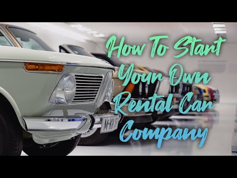 How To Start Your Own Rental Car Company