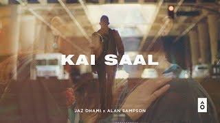 Kai Saal – Jaz Dhami