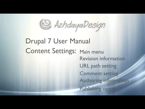 How to use content settings in Drupal 7