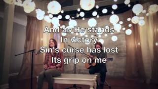 In Christ Alone cover by Lauren Daigle with Lyrics
