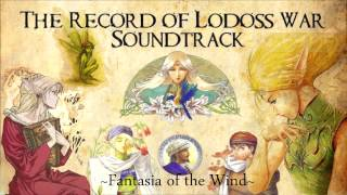Record of Lodoss War - Fantasia of the Wind (English - Complete) (BNS Mix)