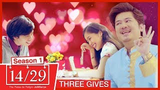 14/29 JolliSerye Episode 2: Three Gives