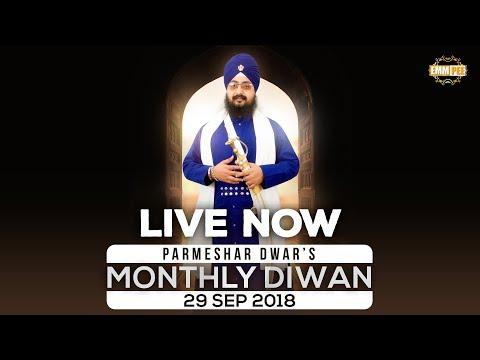 Live Streaming | Parmeshar Dwar's Monthly Diwan | 29 SEP 2018 | Dhadrianwale