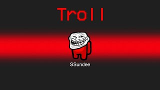 *NEW* TROLL Role in Among Us