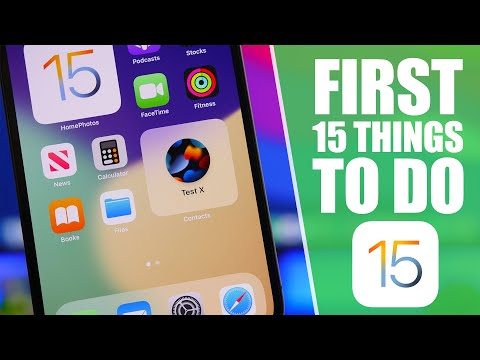 iOS 15 - First 15 Things You Should Do !