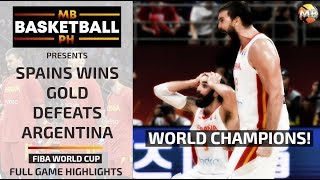 SPAIN WINS GOLD! Defeats ARGENTINA! Full Game Highlights! FIBA World Cup
