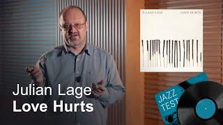 Julian Lage – Love Hurts | Jazz Test