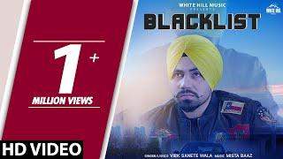 Blacklist – Virk Sanete Wala – Mista Baaz
