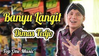 BANYU LANGIT - DIMAS TEDJO - TOP ONE MUSIC