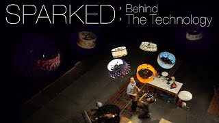 SPARKED: Behind the Technology