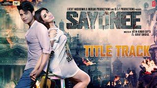 Sayonee [Title Track] – Arijit Singh – Jyoti Nooran Video HD