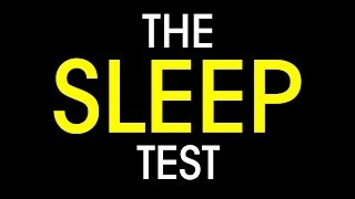 The Sleep Test